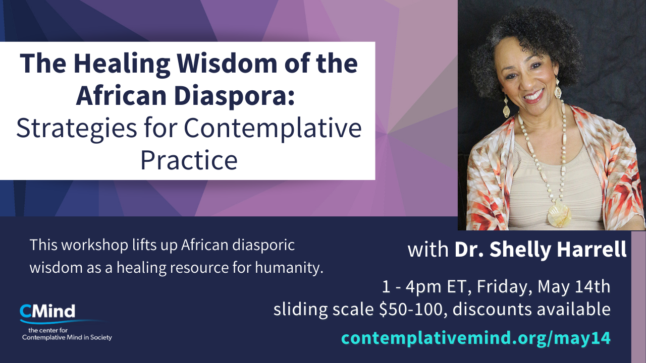 May 2021 Workshop with Dr. Shelly Harrell